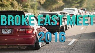 Official Broke East Meet 2016 Highlights