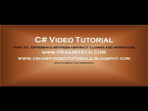 Part 33 - C# Tutorial - Difference between abstract classes and interfaces.avi