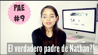 PAE #9: EL VERDADERO PAPÁ DE MI HIJO NATHAN?!!!! || EVESTHER