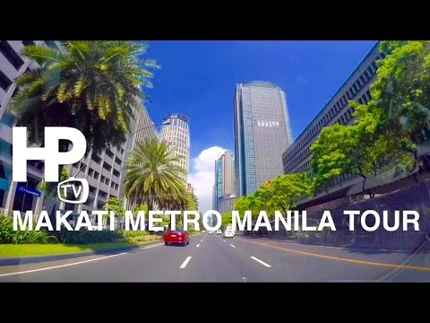 2016 Makati Metro Manila Driving Tour Overview by HourPhilip