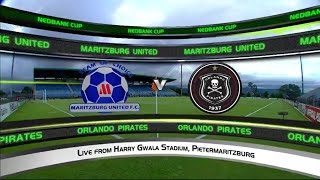 Nedbank Cup | Round of 16 | Maritzburg United v Orlando Pirates | Highlights