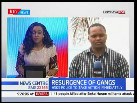 Resurgence of criminal gangs in Mombasa