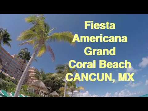 Tour & Reviews Of Grand Fiesta Americana Coral Beach Cancun 2019