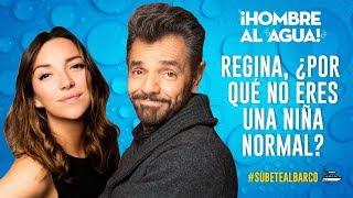 ¡Regina por qué no eres una actriz normal! #SúbeteAlBarco de Eugenio Derbez