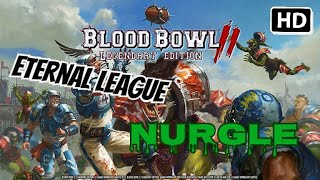 Blood Bowl 2 - Eternal League - Nurgle - Part 1