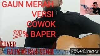 Download #baper GAUN MERAH VERSI COWOK - SONIA [ LIVE COVER ALATTAS official]