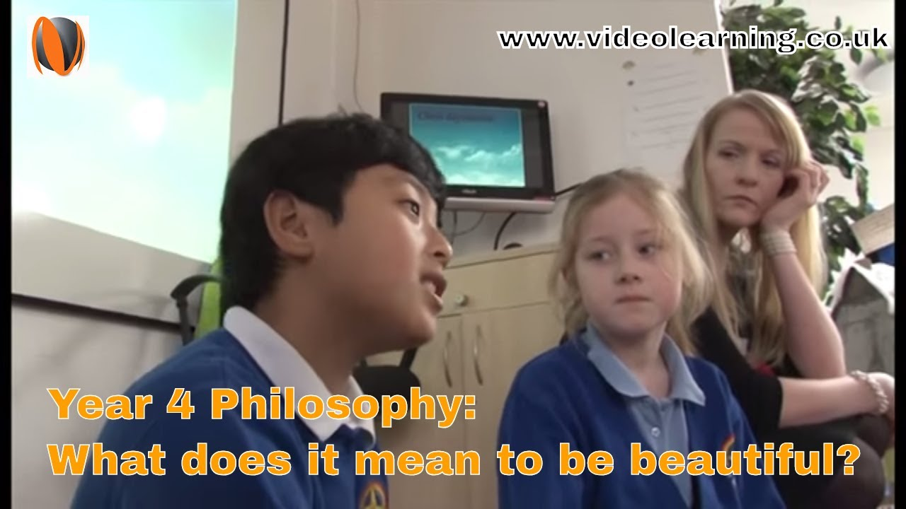 Year 4 Philosophy Lesson What Does It Mean To Be Beautiful Youtube