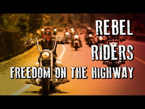 The Rebel Riders - Freedom on The Highway