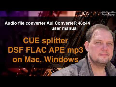 FLAC CUE Splitter | Mac Windows | Watch Quick Guide