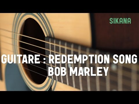 Bob Marley - Redemption Song | Jouer de la guitare