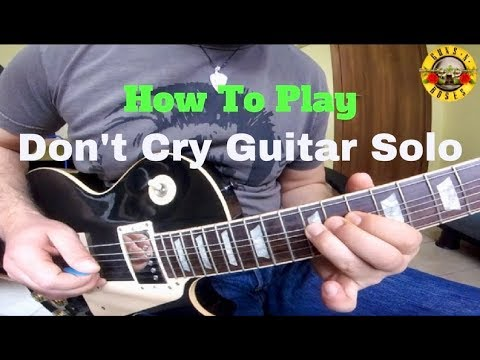 don't-cry---guns-n'-roses-(how-to-play---guitar-solo-lesson)