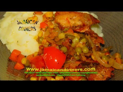 FISH FILLET MIXED VEGETABLES STEW STIR FRY: Organic Style Cooking