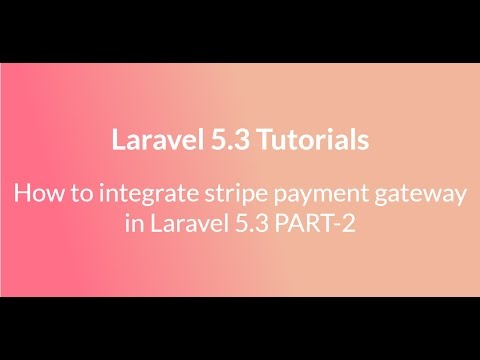 stripe payment integration in laravel 5 3 part 2
