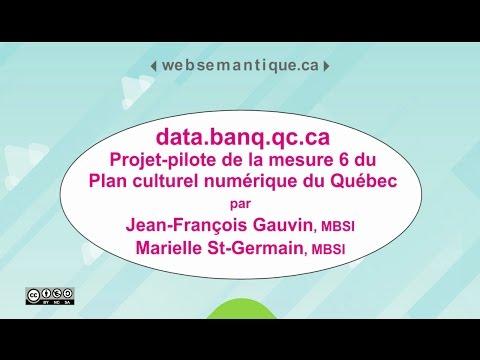 Data.banq.qc.ca: Projet-pilote De La Mesure 6 Du Plan Culturel Numérique