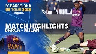 BARÇA 0-1 MILAN | ICC 2018 HIGHLIGHTS