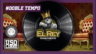 Pista DOBLE TEMPO - El Rey - Prod. RamsayBeats *Hip Hop Instrumental* [90BPM] - [Base de rap 2019]