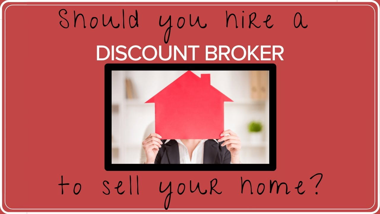 Hiring a Discount Broker to Sell Your Home