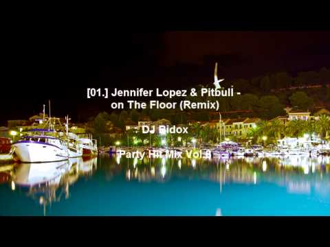 Jennifer Lopez & Pitbull - on The Floor (Remix)