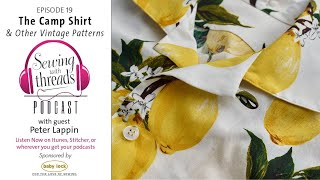 The Camp Shirt and Other Vintage Patterns | Episode 19