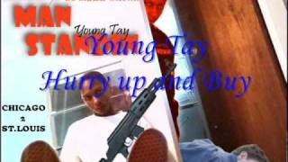 Young Tay - Hurry Up and Buy