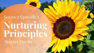 Starter for 10 - Series 2 Episode 1 - Nurturing Principles