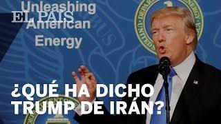 ¿Qué ha dicho TRUMP del acuerdo nuclear con IRÁN?
