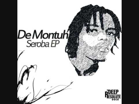 Seroba EP - De Montuh