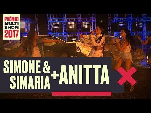 Loka | Anitta + Simone e Simaria | Prêmio Multishow 2017.