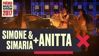 Loka Anitta Simone e Simaria Prêmio Multishow 2017