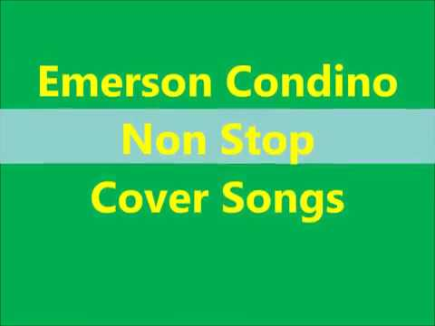 Emerson Condino Non Stop Songs Cover