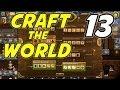 Craft the World | E13 | Advanced Weaponry!