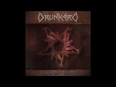 Drunkard - Hellish Metal Dominate (Full Album, Remastered 2019)