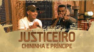 FM O Dia - Chininha e Príncipe - Justiceiro