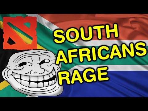 SOUTH AFRICANS RAGE (Dota 2 Trolling)