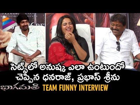 Bhaagamathie Movie Team FUNNY Interview   Anushka   Dhanraj   Prabhas Sreenu   Telugu FilmNagar