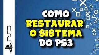 PLAYSTATION 3 - Como Restaurar o Sistema do PS3