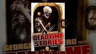 جورج أ. روميرو يقدم: Deadtime Stories, Vol. 1