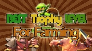 Best Trophy Level for Farming in Clash of Clans + High Resources Raids - 900k Total Resources!!