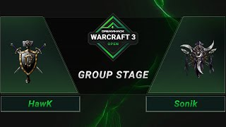 WC3 - HawK vs. Sonik - Groupstage - DreamHack WarCraft 3 Open: Summer 2021 - Europe