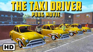 The Taxi Driver | PUBG Mobile Movie