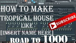 How to make TROPICAL HOUSE like Kygo | FL Studio Tutorial |