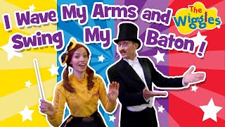 The Wiggles: I Wave My Arms and Swing My Baton   Kids Songs