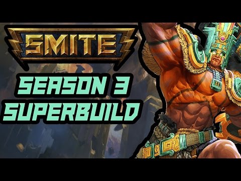 CHAAC - Smite Super Builds Season 3 Ep.284