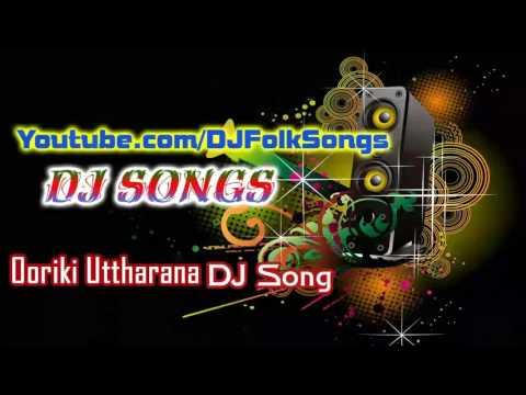 Ooriki Utharana Udala Marri Folk Dj Song