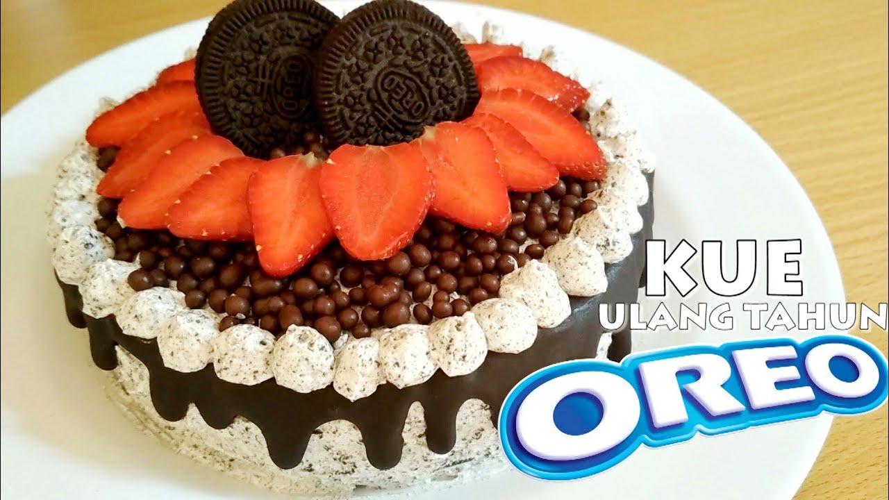 Kue Ulang Tahun Oreo Enak Dan Gampang Cocok Untuk Pemula