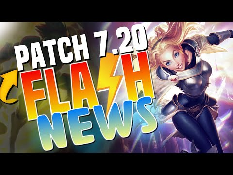 RESUMO PATCH 7.20 - FLASH NEWS
