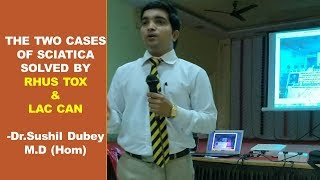 THE TWO CASES OF SCIATICA SOLVED BY HOMOEOPATHIC MEDICINE LAC CAN & RHUS TOX