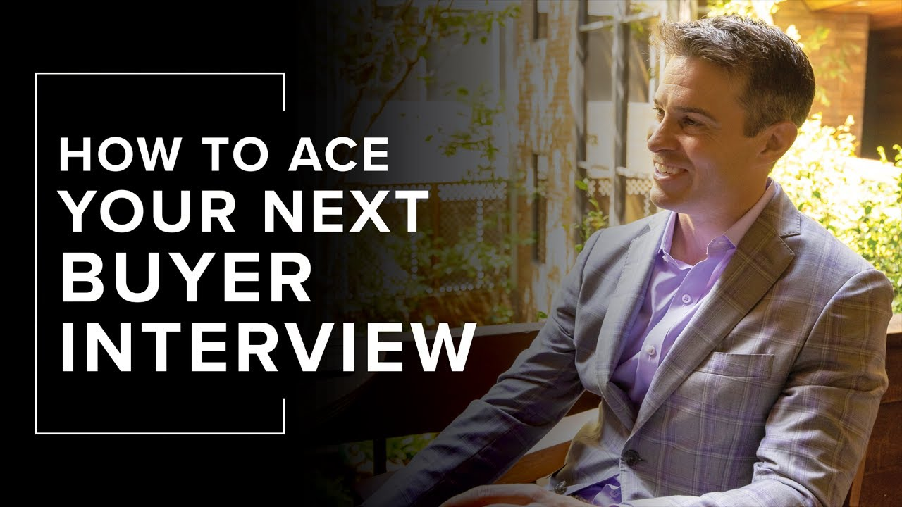 How to Ace Your Next Buyer Interview | Sean Fulp