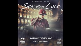 Sex And Love - Mariano The New Age (Lyric)