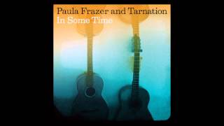 Paula Frazer and Tarnation : In Some Time